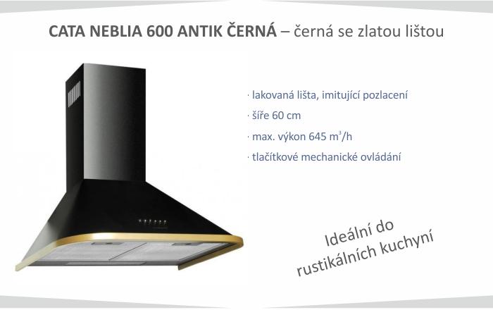 NEBLIA 600 Antik černá